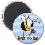 bride to bee fridge magnet