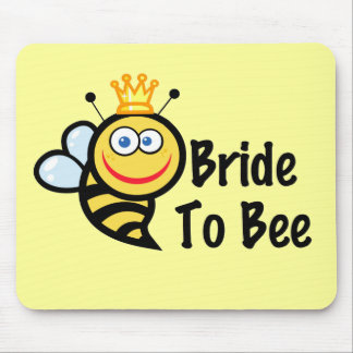Bride To Bee Mouse Pad