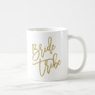 Bride Tribe Gold Glitter Script Basic White Mug