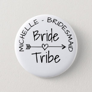 Bride Tribe wedding party favour round name 6 Cm Round Badge