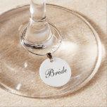 """Bride"" Wine Charm"