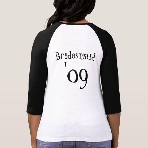 Bridemaid 09 t-shirt