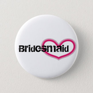Bridemaid - Customized 6 Cm Round Badge