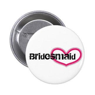 Bridemaid - Customized 6 Cm Round Badge