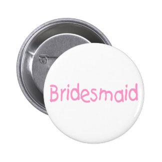 Bridemaid (Pink) 6 Cm Round Badge