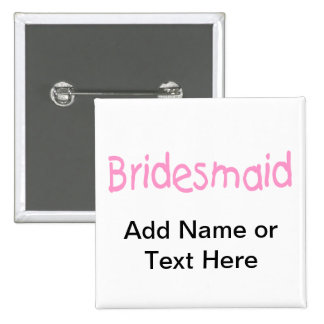 Bridemaid (Pink) 15 Cm Square Badge