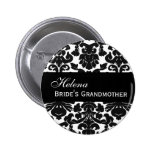 BRIDE'S GRANDMOTHER Button Black and White Damask