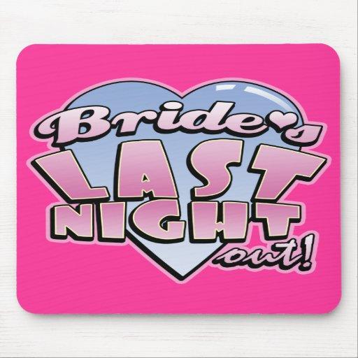 Bride's Last Night Out Bachelorette Party Mouse Pad