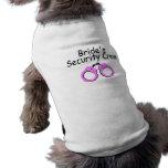 Brides Security Crew (Handcuffs) Dog T-shirt