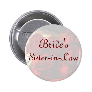 """Bride's Sister-in-Law"" - Red Rose Bouquet (1) 6 Cm Round Badge"