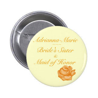 """Bride's Sister/Maid of Honor"" - Peach Rose Bloom 6 Cm Round Badge"