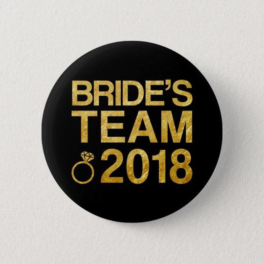 Bride's team 2018 6 cm round badge