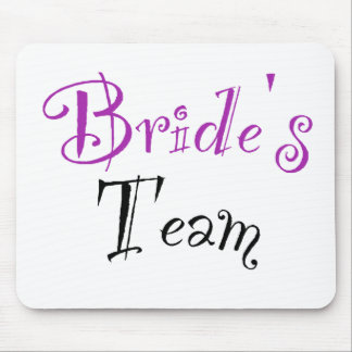 Bride's Team Mouse Pad