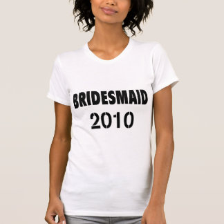 Bridesmaid 2010 Black T-Shirt