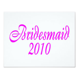 Bridesmaid 2010 (Pink) Personalized Invite