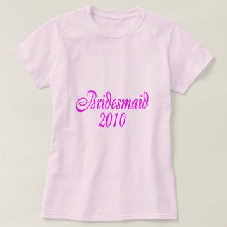 Bridesmaid 2010 (Pink) T Shirts