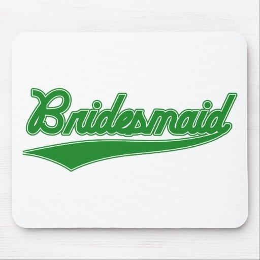 Bridesmaid (Baseball Script Green) Mouse Pads