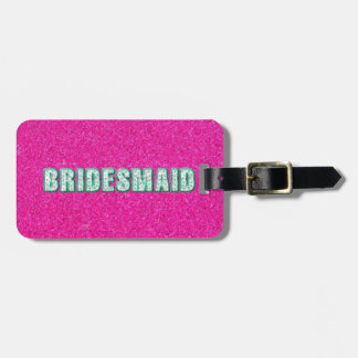 Bridesmaid Bling in Pink Luggage Tag