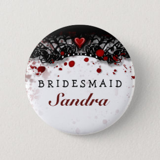 Bridesmaid Button Blood Splatter Halloween Wedding