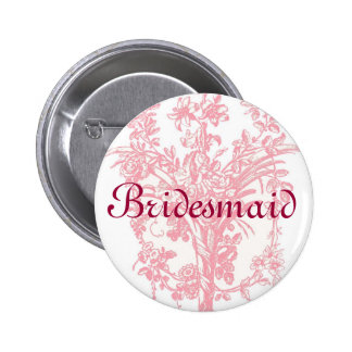 Bridesmaid button on pink floral background