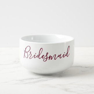 Bridesmaid Delight Soup Mug