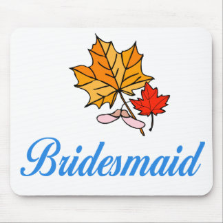 Bridesmaid - fall mouse pads
