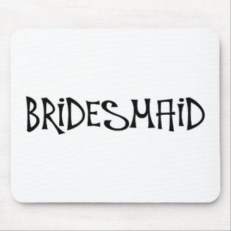 Bridesmaid (Funky) Mouse Pad