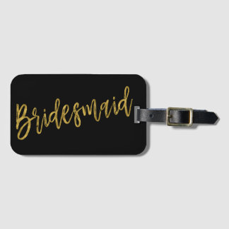 Bridesmaid Gold Foil Luggage Bag Tag