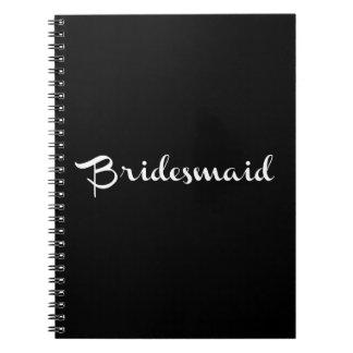 Bridesmaid Notebook White On Black