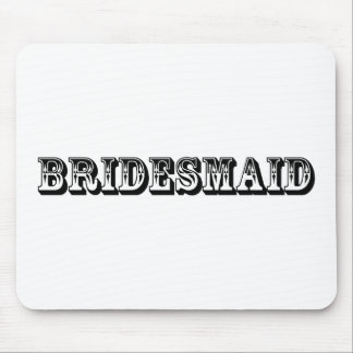 Bridesmaid - Old West Style Mouse Pad