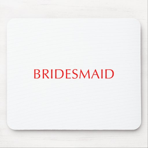bridesmaid-opt-red.png mouse pad