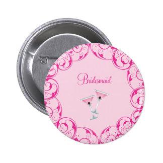 Bridesmaid Pink Swirl Martini Button