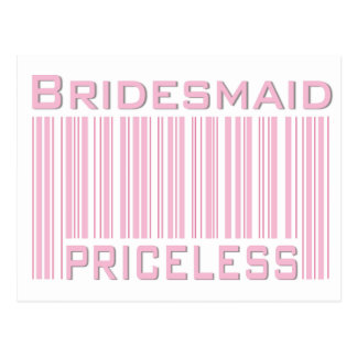 Bridesmaid Priceless Postcard