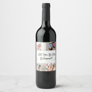 Bridesmaid Proposal Photo Collage Wine Label