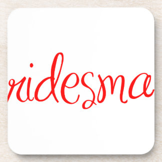 bridesmaid-sexy-red png coasters