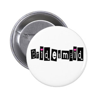 Bridesmaid (Sq Blk) 6 Cm Round Badge