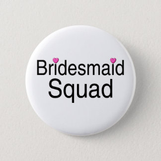 Bridesmaid Squad 6 Cm Round Badge