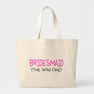 Bridesmaid The Wild One Large Tote Bag