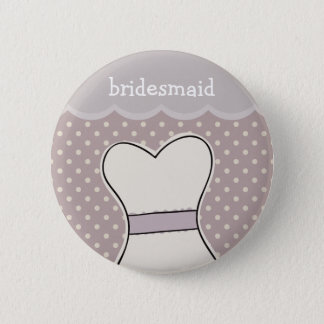 Bridesmaid -- Wedding dress // PURPLE 6 Cm Round Badge