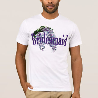 Bridesmaid/ Wisteria Wedding T-Shirt