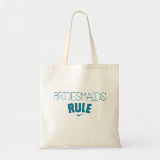 Bridesmaids Rule – Turquoise Type Tote Bag