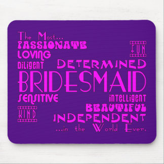 Bridesmaids Thank You Wedding Favors : Qualities Mouse Pad