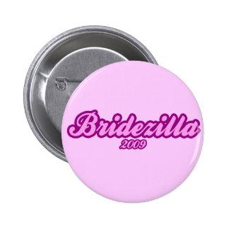 Bridezilla 2009 6 cm round badge