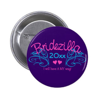 Bridezilla ANY year custom button