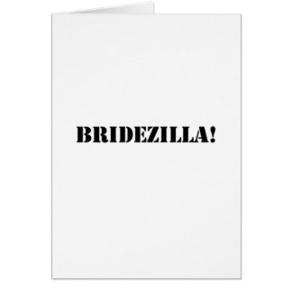 Bridezilla black greeting card