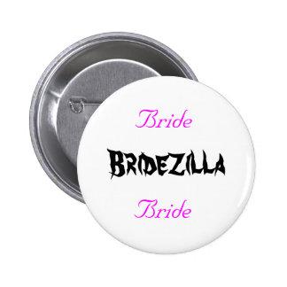 Bridezilla Bride 6 Cm Round Badge