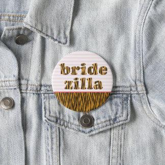 Bridezilla | Fun Quote Tigerprint 7.5 Cm Round Badge