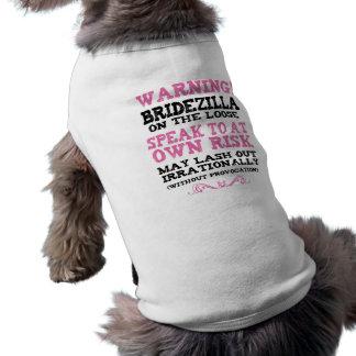 Bridezilla On The Loose Sleeveless Dog Shirt