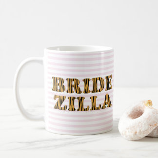 Bridezilla | Pink Stripes & Tigerprint Quote Mug
