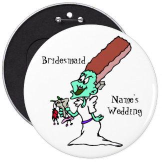 Bridezilla's Bridesmaid Bachelorette Party Button